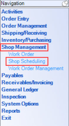 Enterprise Navigation Menu; shows the location of Shop Management and Shop Scheduling.