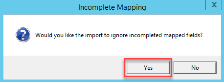 Incomplete Mapping dialog box; shows location of Yes button.