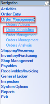 Enterprise Navigation menu; shows the location of Order Management and Order Scheduling.