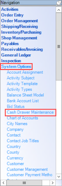 Enterprise Navigation menu; shows the location of System Options and Cash Drawer Maintenance.