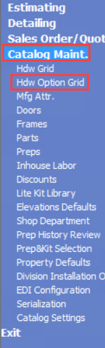 Advantage Navigation menu; shows the location of Catalog Maint and the Hdw Option Grid.