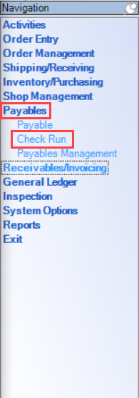 Enterprise Navigation menu; shows the location of Payables and Check Run.