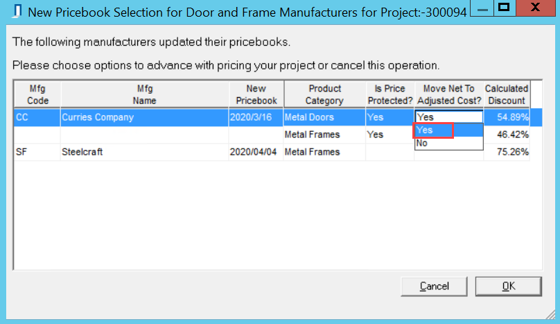New Pricebook Selection for Door and Frame Manufacturers window; shows the drop-down list for the Move Net To Adjusted Cost column.