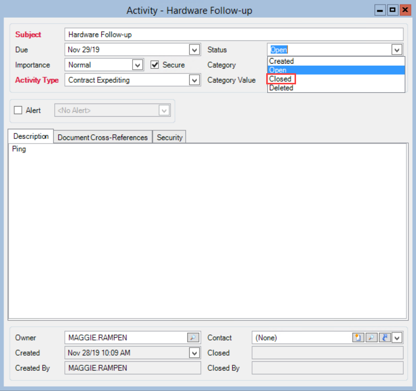 Activity window; shows the Status field drop-down list.