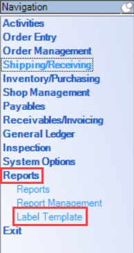 Enterprise Navigation menu; shows the location of Reports and Label Template.