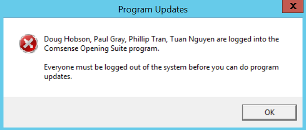 Program Updates dialog box; the message says users 'are logged into the Comsense Opening Suite Program. Everyone must be logged out of the system before you can do program updates.'